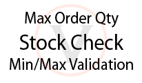 Max Order Qty - Stock Check - Validation
